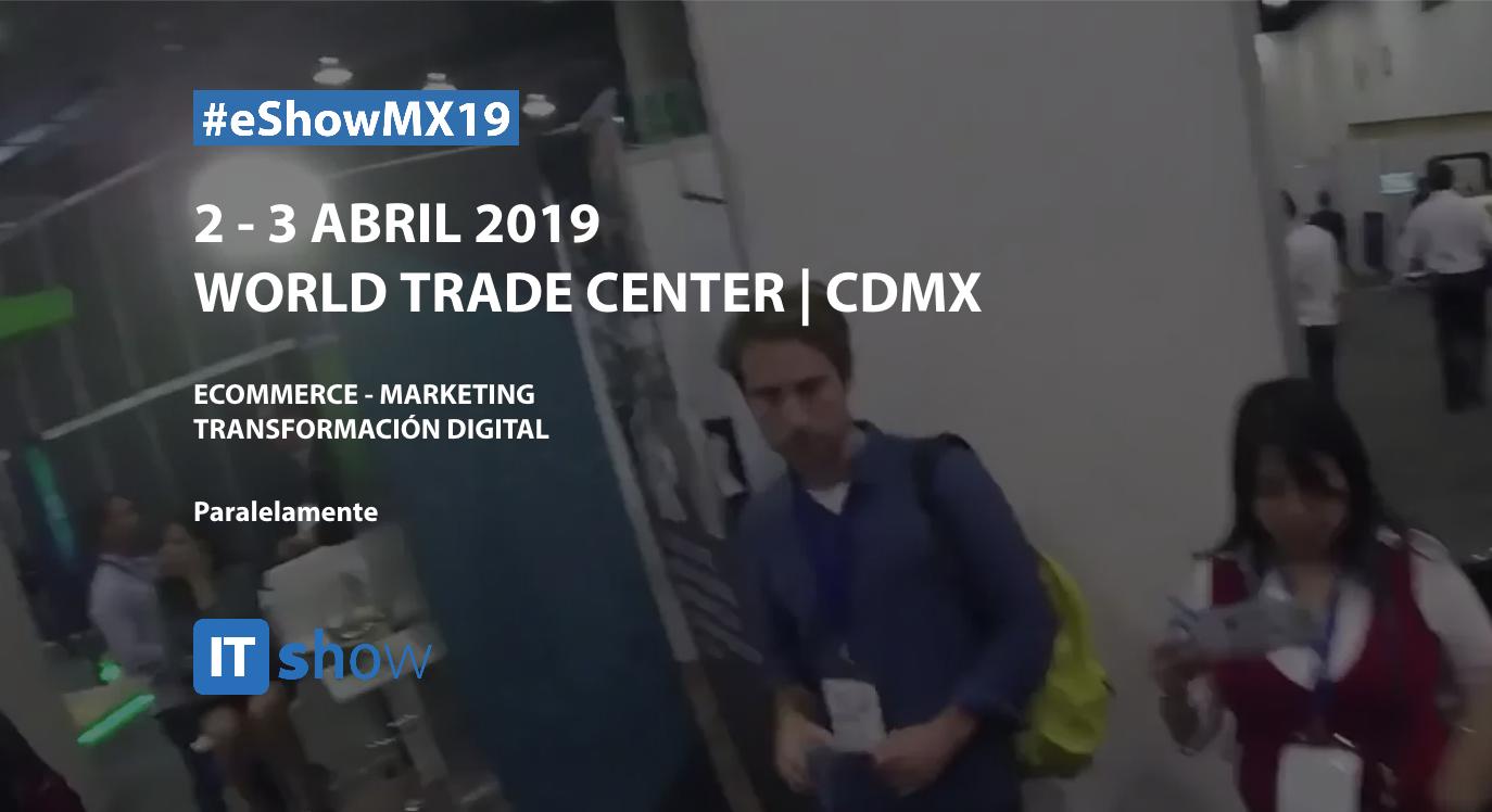 Los invitamos a visitarnos en el e-showmx 2019!